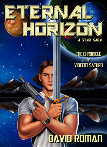 eternal-horizon-the-chronicle-of-vincent-saturn-eternal-horizon-a-star-saga-book-1-english-edition