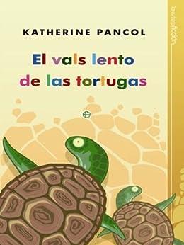 El vals lento de las tortugas (Joséphine) eBook: Katherine