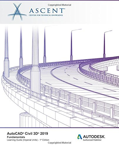 Download [PDF] AutoCAD Civil 3D 2019: Fundamentals (Imperial Units