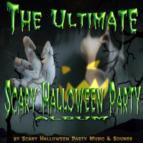 The Ultimate Scary Halloween Party Album