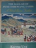 The Ballad of Pemi Tshweang Tashi: A Wind Borne Feather