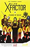 All-New X-Factor Volume 2: Change of Decay