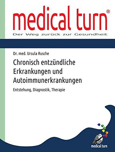 Borreliose-therapie (Chronisch entzündliche Erkrankungen und Autoimmunerkrankungen: Entstehung, Diagnostik, Therapie)