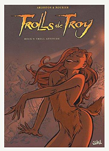 Trolls de Troy : Rock'n troll attitude