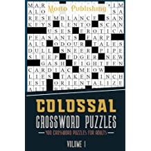 Colossal Crossword Puzzles: 400 Crossword Puzzles for Adults Volume 1