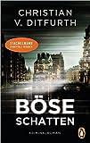 Böse Schatten: Stachelmanns siebter Fall - Kriminalroman (Stachelmann ermittelt, Band 7)