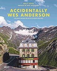Accidentally Wes Anderson: 200 lieux dignes de ses plus beaux décors