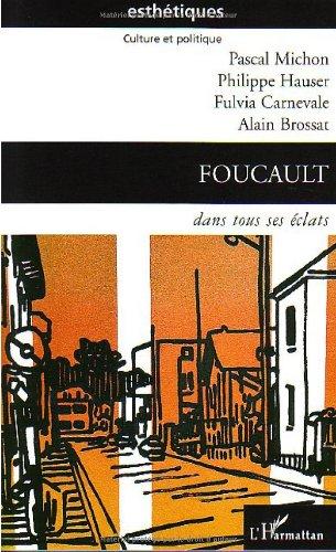 Foucault dans tous ses éclats