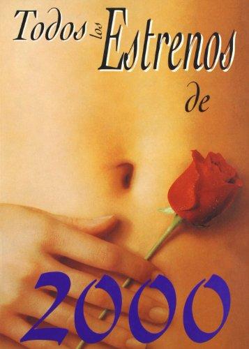 Descargar Libro Todos los Estrenos de 2000 de Batzuk
