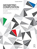 #6: Geometric Computation: Foundations for Design