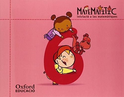 Iniciació a les matemàtiques 5 anys. Matematítico Cuaderno 6 (Català) - 9788467381207