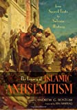 The Legacy of Islamic Antisemitism: From Sacred Texts to Solemn History