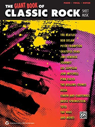 The Giant Classic Rock Piano Sheet Music Collection: Piano/Vocal/Guitar (The Giant Sheet Music Collection) (Alfred Sheet Music)