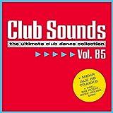 Club Sounds, Vol. 85 [Explicit]