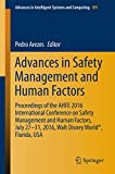 Advances in Safety Management and Human Factors: Proceedings of the AHFE 2016 International Conference on Safety Management and Human Factors , July 27-31, ... in Intelligent Systems and Computing)