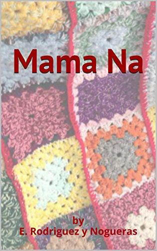 Mama Na por E. Rodriguez y Nogueras
