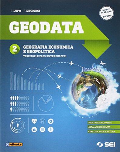 Geodata. Per gli Ist. tecnici e professionali. Con e-book. Con espansione online: 2