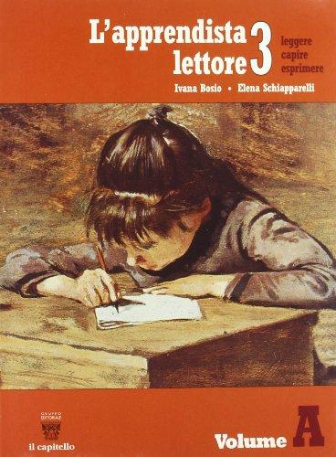 L'apprendista lettore. Per la Scuola media: 3