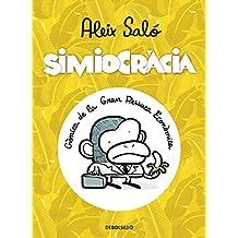 SIMIOCRACIA (DEBOLSILLO) (CATALAN) (BESTSELLER-COMIC, Band 26217)