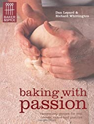 Baking with Passion (Baker & Spice) by Dan Lepard (2010-08-20)