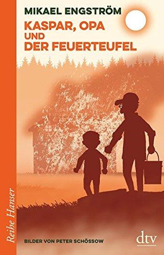 Kaspar, Opa und der Feuerteufel (Reihe Hanser): Alle Infos bei Amazon