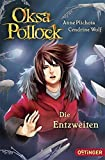 Oksa Pollock - Die Entzweiten: (Band 5)