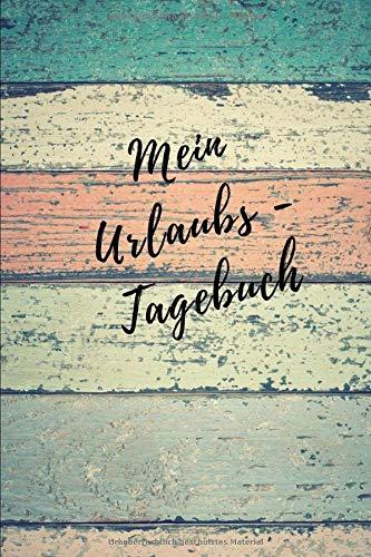 Mein Urlaubs - Tagebuch: Notizbuch A5 liniert mit Linien (6x9) für die Reise, für den Urlaub / modisches Tagebuch und Logbuch 108 Seiten Berge