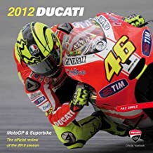 Ducati 2012: MotoGP & Superbike Official Review (Official Yearbook)