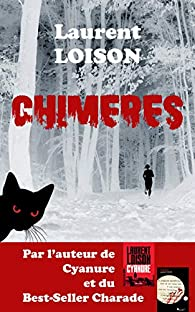 Chimères par Laurent Loison