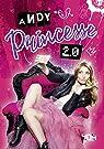 Princesse 2.0 par Andy