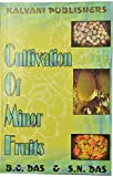 Cultivation of Minor Fruits