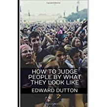 How to Judge People by What They Look Like
