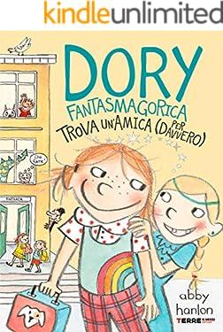Dory Fantasmagorica trova un'amica (per davvero)