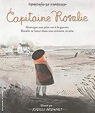 Capitaine Rosalie / Timothée de Fombelle   Fombelle, Timothée de (1973-....). Auteur
