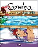 Camelea como una gaviota (Spanish Edition)