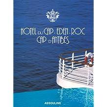 Hôtel du Cap Eden-Roc Cap d'Antibes