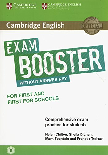 Cambridge English exams. Booster first for schools and first for schools. Without answer key. Per le Scuole superiori. Con Contenuto digitale per ... digitale per download: e-book. Con CD-Audio
