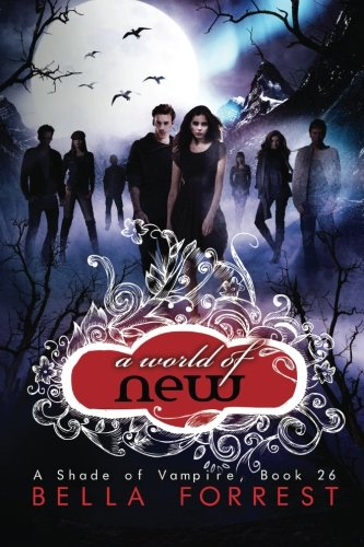 A Shade of Vampire 26: A World of New: Volume 26