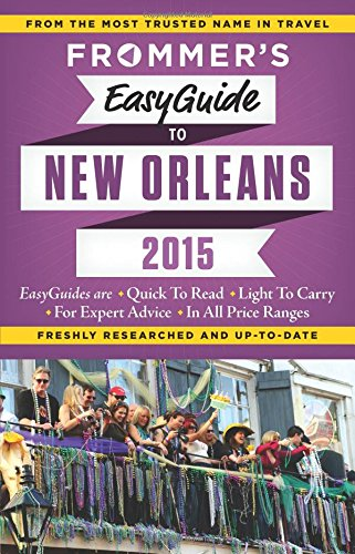 Frommer's Easyguide to New Orleans (Easy Guides)