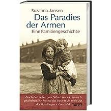 Das Paradies der Armen: Eine Familiengeschichte