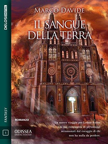 Il sangue della Terra: Lothar Basler 2 (Odissea Digital Fantasy) Il sangue della Terra: Lothar Basler 2 (Odissea Digital Fantasy) 51DzEks82qL