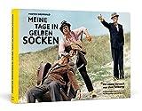 Meine Tage in gelben Socken: Handsigniert und nummeriert | Mit einem Vorwort von Uwe Tellkamp - Morten Grunwald