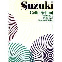 Ecole du Violoncelle Volume 6 - Violoncelle