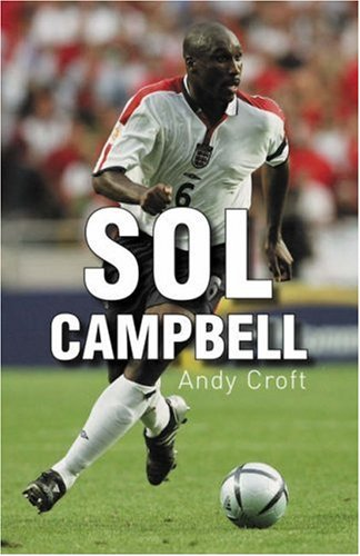 Sol Campbell (gr8reads) por Andy Croft