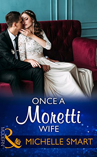 once-a-moretti-wife-mills-boon-modern