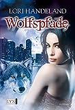 Wolfspfade (Night Creatures, Band 6)