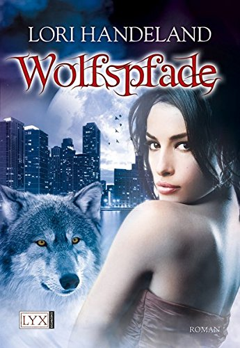 Wolfspfade (Night Creatures, Band 6)