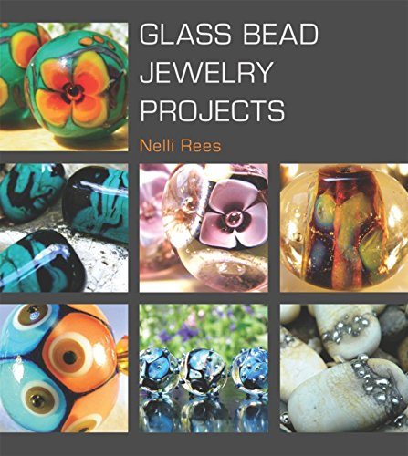 Glass Bead Jewelry Projects par Nelli Rees