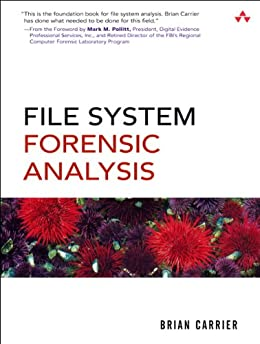 File System Forensic Analysis par [Carrier, Brian]