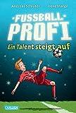 Fußballprofi 2: Fußballprofi - Ein Talent steigt auf